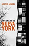 img - for Diccionario de Nueva York book / textbook / text book