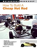 img - for How To Build a Cheap Hot Rod (Motorbooks Workshop) book / textbook / text book
