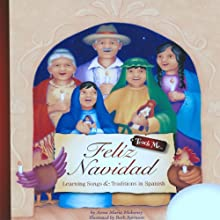Teach Me Feliz Navidad: Learning Songs and Traditions in Spanish (       UNABRIDGED) by Anna Maria Mahoney Narrated by Vidal Guzman