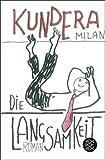 Die Langsamkeit: Roman (Literatur)