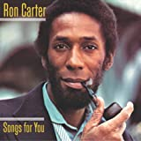 echange, troc Ron Carter - Songs for You