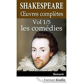 Oeuvres compl�tes de Shakespeare - Vol. 1/5 : les com�dies (annot� et illustr�)
