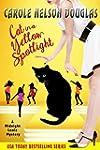 Cat in a Yellow Spotlight: A Midnight...