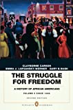 The Struggle for Freedom: A History of African Americans, Concise Edition, Volume 2 (Penguin Academic Series) (2nd Edition)