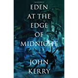 Eden at the Edge of Midnightby John Kerry