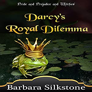 Darcy's Royal Dilemma Hörbuch