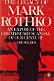 img - for The Legacy of Mark Rothko by Lee Seldes (1979-03-29) book / textbook / text book