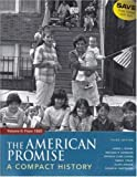American Promise Compact 3e & Reading the American Past 3e V1 & V2