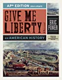 Give Me Liberty!: An American History (AP* Third Edition 2014 Update)