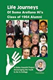img - for Life Journeys of Some Arellano Hi's Class of 1964 Alumni: A Gabay Kapatid Book Encouraging the Youth to Go to College book / textbook / text book