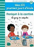 """Afficher """"Mes 100 premiers jours d'école Panique à la cantine"""""""