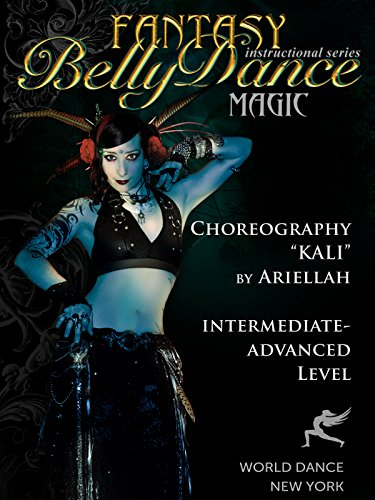 Kali - Tribal Fusion Belly Dance Choreography by Ariellah - intermediate bellydance