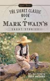 The Signet Classic Book of Mark Twain's Short Stories (Signet Classics)