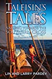 img - for Taleisin's Tales - Sailing towards the Southern Cross book / textbook / text book