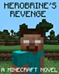 Legend of Herobrine 2: A Minecraft No...