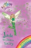 Daisy Meadows Rainbow Magic: The Dance Fairies: 51: Jade The Disco Fairy