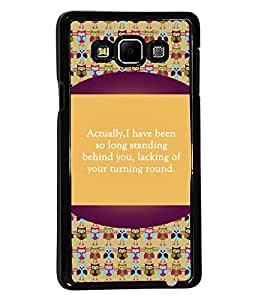 PrintVisa Metal Printed Quotes Designer Back Case Cover for Samsung Galaxy A7-D4834