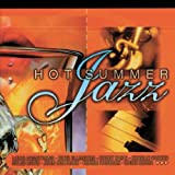Hot Summer Jazzby Various