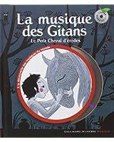 La musique des Gitans: Le Petit Cheval d'étoiles