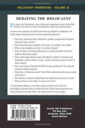 Debating the Holocaust: A New Look at Both Sides: Volume 32 (Holocaust Handbooks)