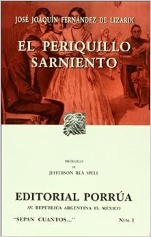 El periquillo sarniento (Spanish Edition): Jose Joaquin