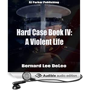 A Violent Life: The John Harding Series: Hard Case, Book 4 (Unabridged)