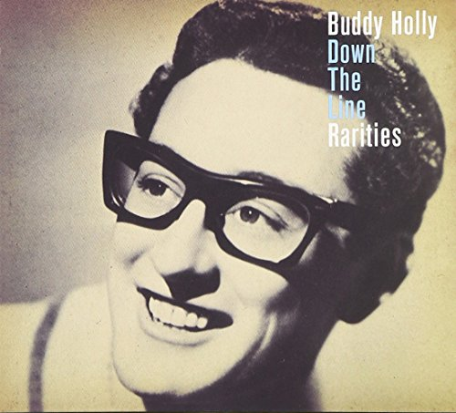 Buddy Holly - Down The Line - The Rarities [2 Cd] - Zortam Music