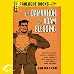 The Damnation of Adam Blessing | Vin Packer