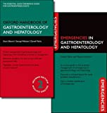 Oxford Handbook of Gastroenterology and Hepatology and Emergencies in Gastroenterology and Hepatology Pack (Oxford Medical Handbooks)