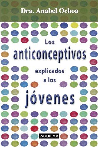 Image of Anticonceptivos Explicados a Los Jovenes (Spanish Edition)
