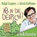Ab in die dertschi! 33 Familiengeschichten, die passieren, wenn man sie nur lässt Hörbuch von Ralph Caspers, Ulrich Hoffmann Gesprochen von: Ralph Caspers