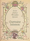 Love and a Wooden Spoon (0855722142) by Solomon, Charmaine