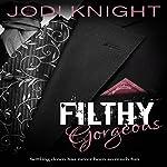 Filthy Gorgeous | Jodi Knight