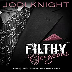 Filthy Gorgeous Audiobook