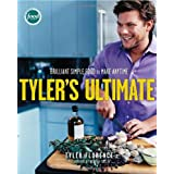 Tyler&#39;s Ultimate: Brilliant Simple Food to Make Any Timeby Tyler Florence