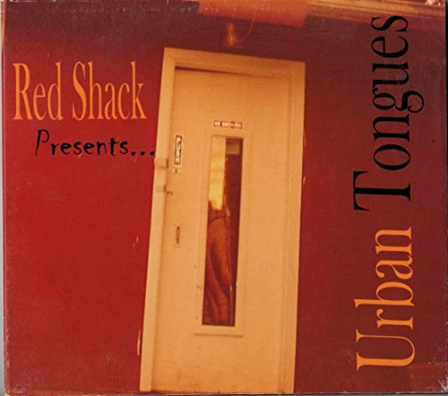 red-shack-presentsurban-tongues