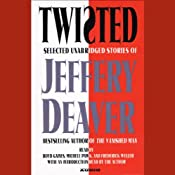 Twisted (Selected Unabridged Stories) | [Jeffery Deaver]