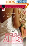 Sweet Destiny (Harlequin Kimani Romance\The Eatons)