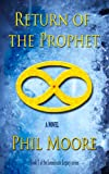 img - for Return Of The Prophet (The Lemniscate Legacy Book 1) book / textbook / text book