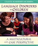 img - for Language Disorders in Children: A Multicultural and Case Perspective book / textbook / text book