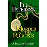 Murder At The Rocks (A Fitzjohn Mystery) ~ Jill Paterson