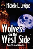 Wolves on the West Side (Emerald Necklace)