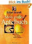 Mein gro�es Apfelbuch: Alte Apfelsort...