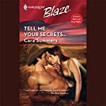 Tell Me Your Secrets | Cara Summers