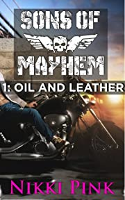 Sons of Mayhem 1: Oil and Leather