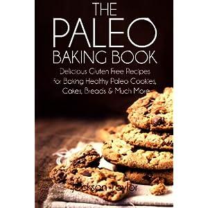 The Paleo Baking Book: De Livre en Ligne - Telecharger Ebook