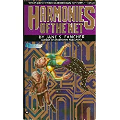 Harmonies of The'Net (Questar science fiction) by Jane S. Fancher