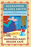 The Handsome Mans De Luxe Café: No. 1 Ladies Detective Agency (15)