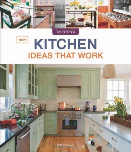 New Kitchen Ideas that Work (Taunton's Ideas That Work) (Remodel Kitchen compare prices)