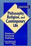 img - for Philosophy Religion Contemporary Life (ND BOSTON U STUDIES) book / textbook / text book
